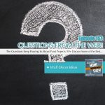 EP157: Wall Decor Ideas and Questions from the Web